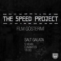 The Speed Project Film Gösterimi ⎮ 05.04.2014